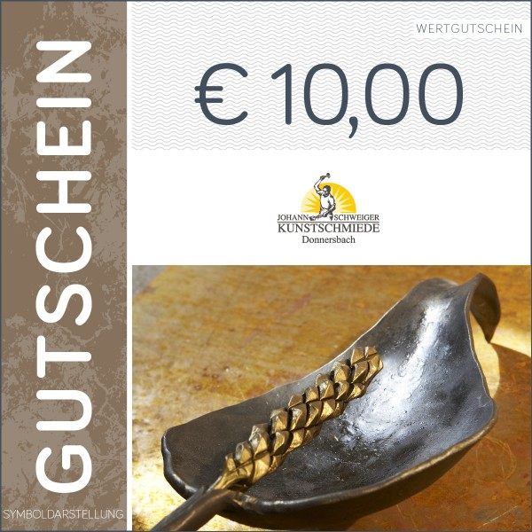 10 Euro Gutschein - Kunstschmiede Schweiger